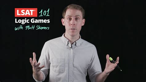 Lsat 101 Pt 2 Logic Games With Matt Shinners  Manhattan Prep Youtube