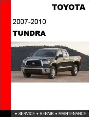 auto manual repair 2012 toyota tundramax engine control 2007 2008 2009 2010 toyota tundra service repair manual cd