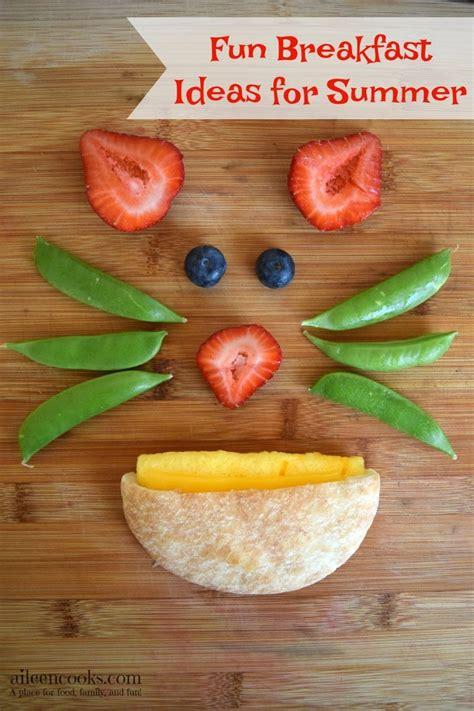 fun breakfast ideas  summer aileen cooks