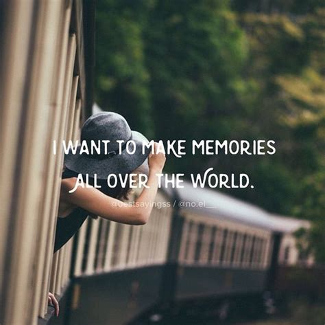 1000 Making Memories Quotes On Pinterest Treasure