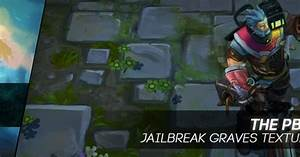 Surrender at 20: 9/18 PBE Update: Jailbreak Graves Texture ...