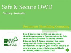 safe and secure document destruction With safe document destruction