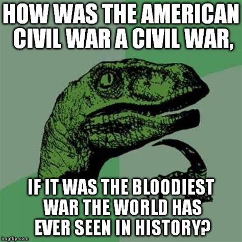 American Civil War Memes - eraser ninja s images imgflip