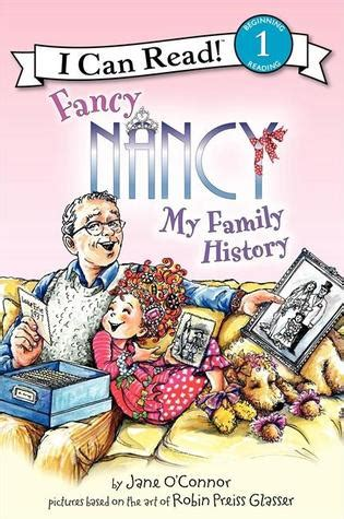 fancy nancy  family history  jane oconnor reviews discussion bookclubs lists