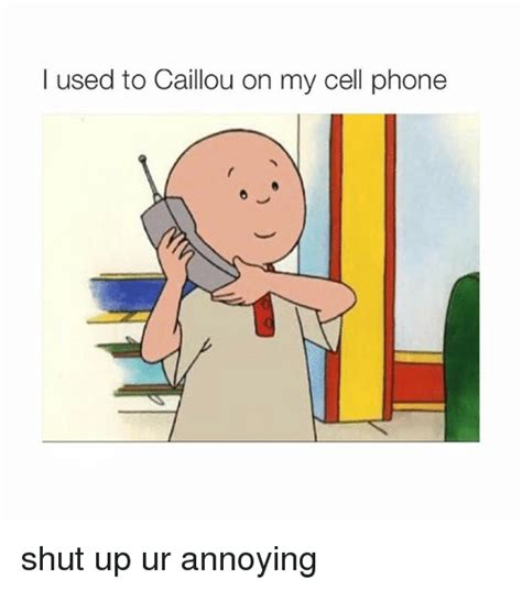 Caillou Memes - funny caillou memes of 2017 on sizzle caillou on my cell phone