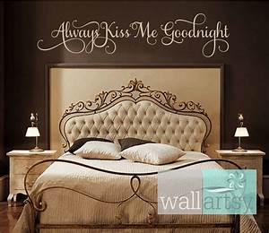 Always kiss me goodnight vinyl wall decal master bedroom