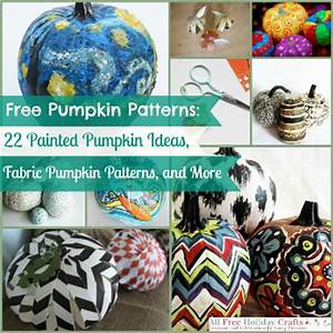 Free Pumpkin Patterns 22 Painted Pumpkin Ideas Fabric