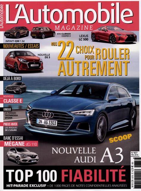 l automobile magazine l automobile magazine n 176 837 abonnement l automobile magazine abonnement magazine par