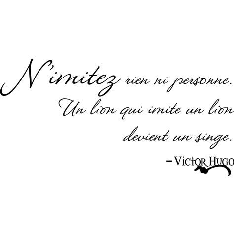 sticker citation nimitez rien ni personne victor hugo