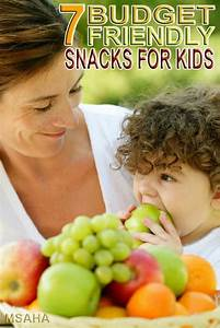 7 of the Best Budget Friendly Snacks for Kids * My Stay At ...
