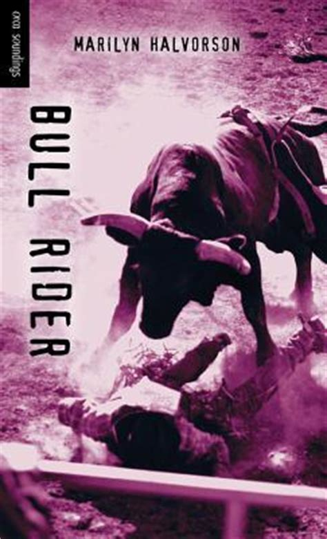bull rider  marilyn halvorson reviews discussion bookclubs lists
