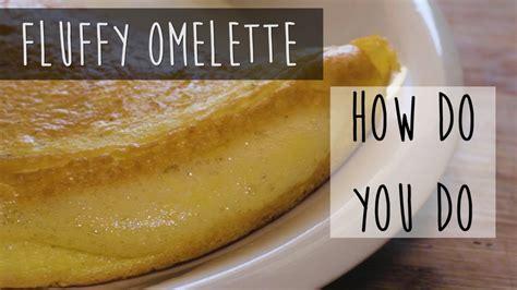 fluffy omelette  egg french omelette recipe youtube