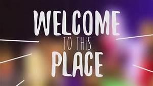 Welcome Home // Kingfisher Church - YouTube