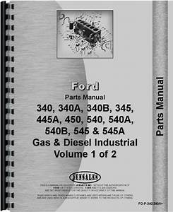 Ford 340b Industrial Tractor Parts Manual
