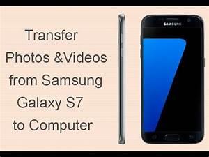 Samsung S7 Finanzieren : the best way to transfer photos and videos to computer from samsung s7 youtube ~ Yasmunasinghe.com Haus und Dekorationen