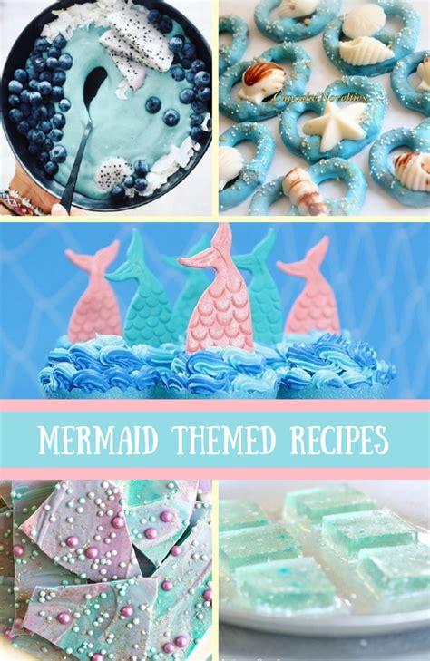 favorite mermaid themed treat food recipes