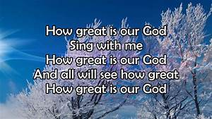 How Great Is Our God - Lyric Video HD - YouTube
