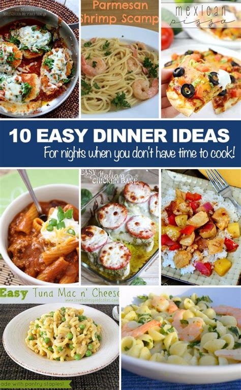 easy meal ideas easy dinner ideas for nights when you don t have time to