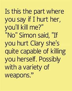Simon From Mortal Instruments Quotes. QuotesGram