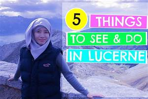 Fatindays Top 5 Places To See And Do In Lucerne Switzerland