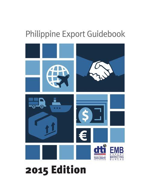 bureau export philippine export guidebook 2015 by export marketing