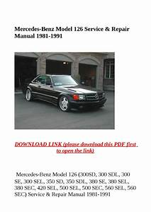 Mercedes Benz Model 126 Service  U0026 Repair Manual 1981 1991