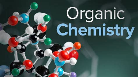 Study Organic Chemistry With The Great Courses