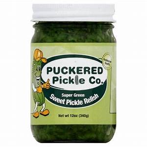 Puckered Pickle Relish Pickle pany Green Super Sweet