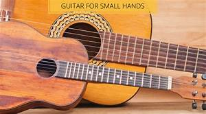 Best Guitar For Small Hands  2019