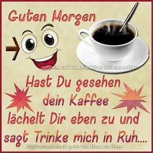 Lustige Guten Morgen Kaffee Bilder : die 891 besten bilder zu guten morgen gute nacht auf pinterest guten morgen gute nacht und ~ Frokenaadalensverden.com Haus und Dekorationen