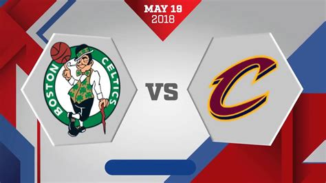 Boston Celtics vs. Cleveland Cavaliers Game 3 ECF: May 19 ...