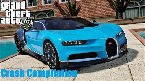 Gta V Bugatti Chiron by Gta V Bugatti Chiron Crash Compilation