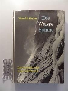 Weiße Spinne Deutschland : die weisse spinne von harrer zvab ~ Orissabook.com Haus und Dekorationen