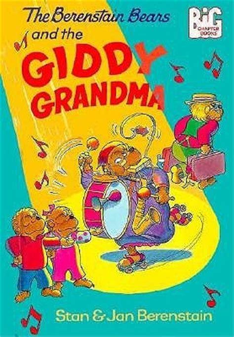 berenstain bears   giddy grandma  stan berenstain
