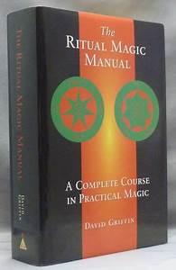 The Ritual Magic Manual  A Complete Course In Practical