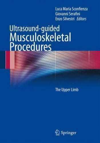 Ultrasound-Guided Musculoskeletal Procedures : The Upper ...