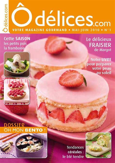 magazines de cuisine calaméo magazine odelices com n 1