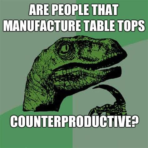 Pun Meme - table tops the meta picture