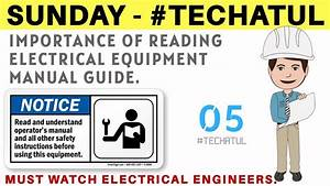 Importance Of Electrical Equipment Manual Guide  Tech Atul