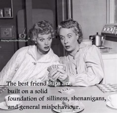 love lucy quotes  friendship bijlotti