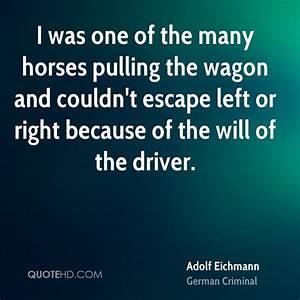 Adolf Eichmann Quotes. QuotesGram