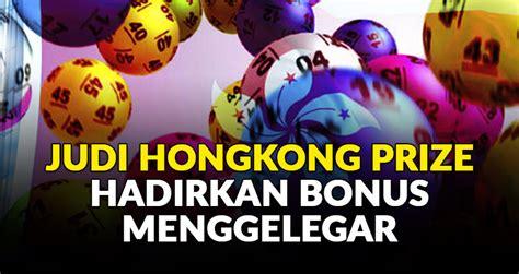 judi hongkong prize hadirkan bonus menggelegar keluaran hk data hk pengeluaran hk togel
