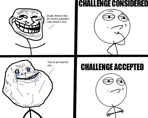 Meme Challenge Accepted - 20 chicks challenge challenge accepted know your meme