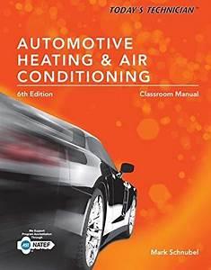 Today U0026 39 S Technician  Automotive Heating  U0026 Air Conditioning