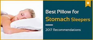 5 best pillows for stomach sleepers nov 2017 reviews for Best pillow for stomach sleepers reviews
