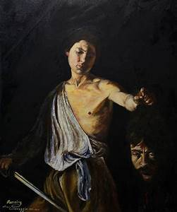 My Copy Of Caravaggio's David With The Head Of Goliath ...