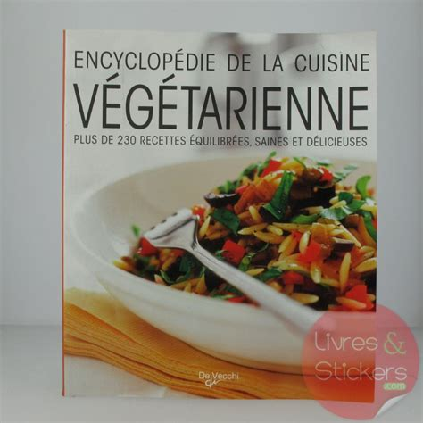 cuisine vegetalienne encyclopédie de la cuisine végétarienne