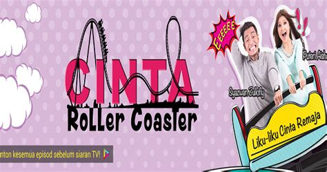 Cinta Roller Coaster Full Episod - Tonton Filem Melayu ...