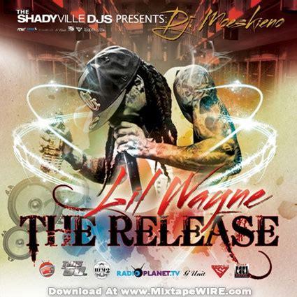 lil wayne release mixtape dj
