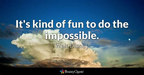 walt disney  kind  fun    impossible
